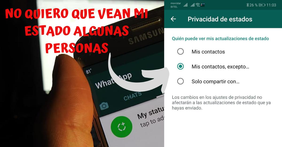 ¿Como ocultar un estado de WhatsApp a un contacto?