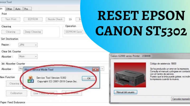 RESET CANON ST5302 / Elimina error 5B00